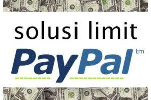 solusi paypal limit