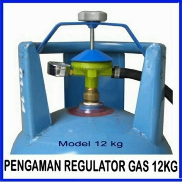 Pengaman Regulator Gas LPG 12 Kg